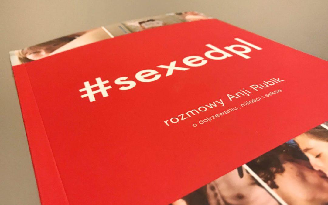 Sexedpl – Jak zwiększa świadomość Polaków?